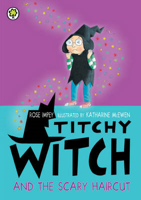 Titchy Witch and the Scary Haircut (BOK)