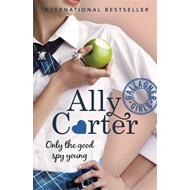 Gallagher Girls: Only The Good Spy Young (BOK)