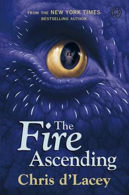 Last Dragon Chronicles: The Fire Ascending (BOK)