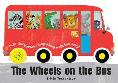 Wheels on the Bus: A Sing-along Sound Book (BOK)