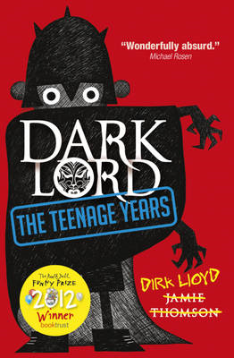 Dark Lord: Dark Lord: The Teenage Years (BOK)