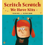 Scritch Scratch, We Have Nits (BOK)