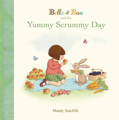 Belle & Boo and the Yummy Scrummy Day (BOK)