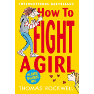 How to Fight a Girl (BOK)