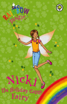 Rainbow Magic: Nicki the Holiday Camp Fairy (BOK)