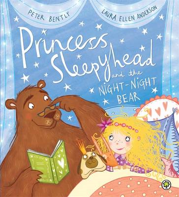 Princess Sleepyhead and the Night-Night Bear (BOK)