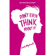 Don't Even Think About It (BOK)