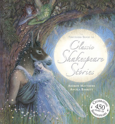 Orchard Book of Classic Shakespeare Stories (BOK)