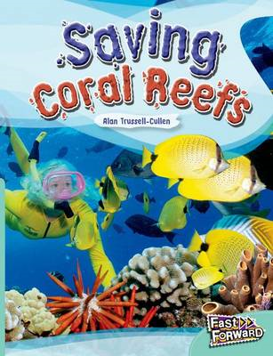 Saving Coral Reefs Fast Lane Turquoise Non-Fiction (BOK)