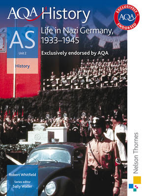 AQA History AS Unit 2 Life in Nazi Germany, 1933-1945 (BOK)