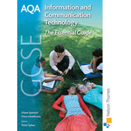AQA GCSE Information and Communication Technology The Essent (BOK)