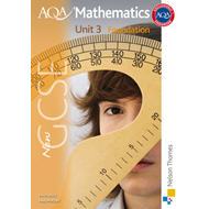 New AQA GCSE Mathematics Unit 3 Foundation (BOK)