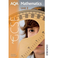 New AQA GCSE Mathematics Unit 3 Higher (BOK)