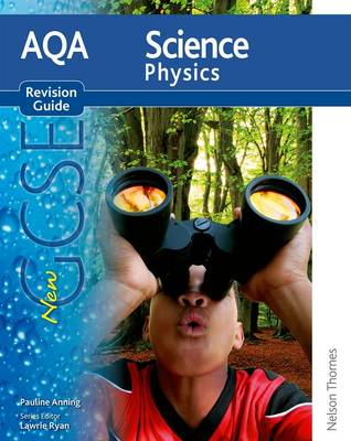 AQA Science GCSE Physics Revision Guide (2011 specification) (BOK)