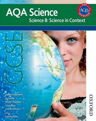 New AQA Science GCSE Science B: Science in Context (BOK)