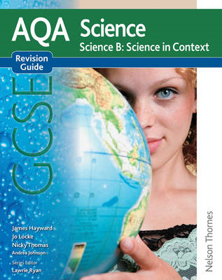AQA Science GCSE Science B Science in Context Revision Guide (BOK)