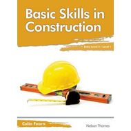 Basic Skills in Construction Entry Level 3/Level 1 (BOK)