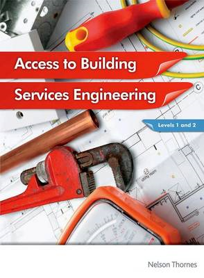 Access to Building Services Engineering Levels 1 and 2 (BOK)
