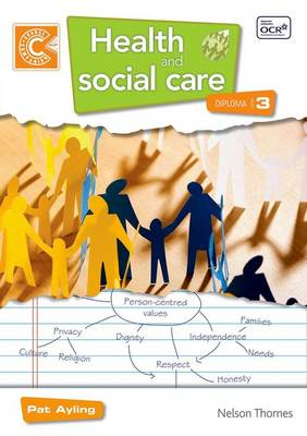Health and Social Care Diploma Level 3 Course Companion (BOK)