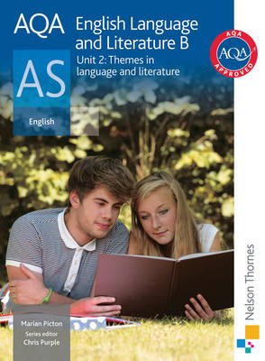 AQA English Language and Literature B as Unit 2: Themes in L (BOK)