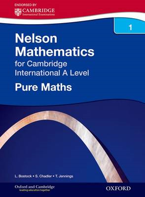 Nelson Pure Mathematics 1 for Cambridge International A Level (BOK)