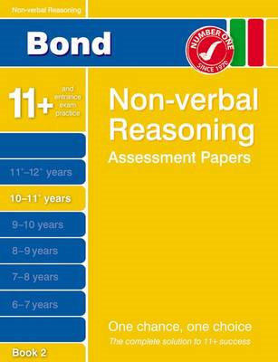 Bond Non-Verbal Reasoning Assessment Papers 10-11+ Years Book 2 (BOK)