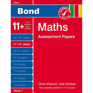 Bond Maths Assessment Papers 11+-12+ Years Book 1 (BOK)