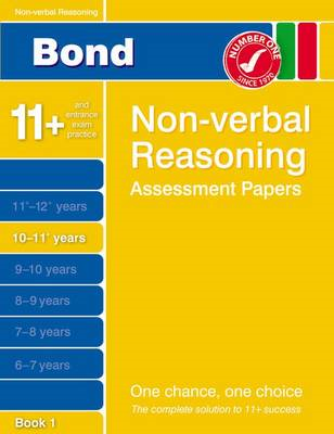 Bond Non-Verbal Reasoning Assessment Papers 10-11+ Years Book 1 (BOK)
