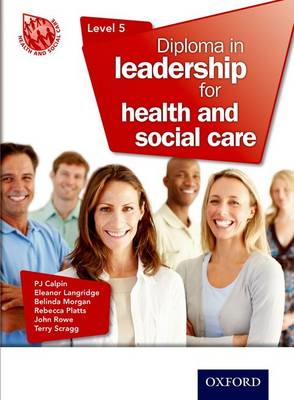 Diploma in Leadership for Health and Social Care Level 5 (BOK)
