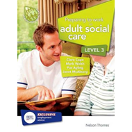 Preparing to Work in Adult Social Care Level 3 (BOK)