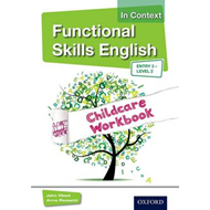 Functional Skills English In Context Childcare Workbook Entr (BOK)