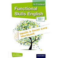 Functional Skills English in Context Health & Social Care Wo (BOK)