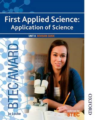 BTEC Award First Applied Science: Application of Science Uni (BOK)