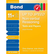Bond Up to Speed Non-Verbal Reasoning Tests and Papers 8-9 Y (BOK)