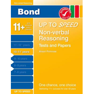 Bond Up to Speed Non-Verbal Reasoning Tests and Papers 10-11 (BOK)