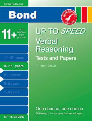 Bond Up to Speed Verbal Reasoning Tests and Papers 10-11+ Ye (BOK)