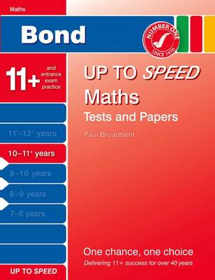 Bond Up to Speed Maths Tests and Papers 10-11+ Years (BOK)