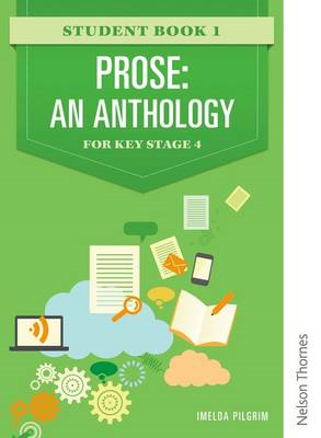 Prose: An Anthology for Key Stage 4 Student Book 1 (BOK)