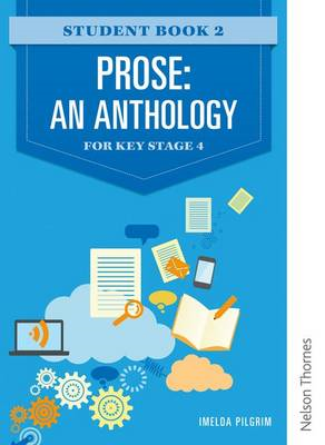 Prose: An Anthology for Key Stage 4 Student Book 2 (BOK)