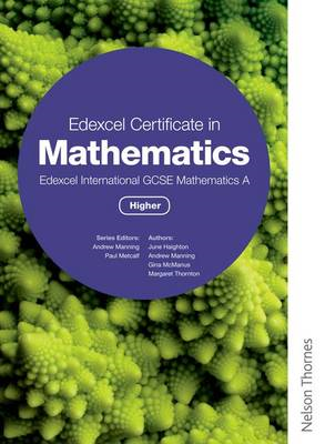 Edexcel Certificate in Mathematics Edexcel International GCSE Mathematics A Higher (BOK)