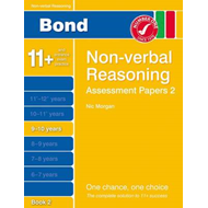 Bond Assessment Papers Non-Verbal Reasoning 9-10 Yrs Book 2 (BOK)