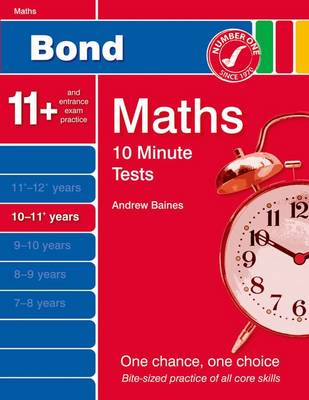 Bond 10 Minute Tests Maths: 10-11 Years