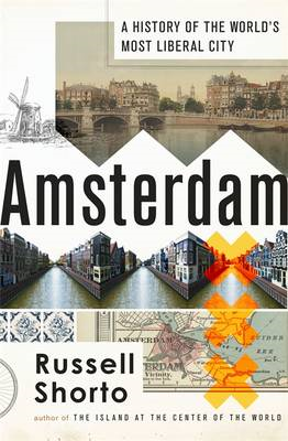 Amsterdam: A History of the World's Most Liberal City (BOK)