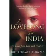 A Love Song for India: Tales from East and West (BOK)