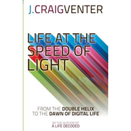 Life at the Speed of Light: from the Double Helix to the Dawn of Digital Life (BOK)