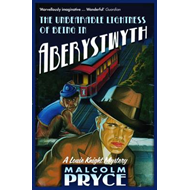 Unbearable Lightness of Being in Aberystwyth (BOK)
