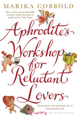 Aphrodite's Workshop for Reluctant Lovers (BOK)