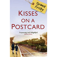 Kisses on a Postcard: A Tale of Wartime Childhood (BOK)