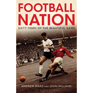 Football Nation: Sixty Years of the Beautiful Game (BOK)