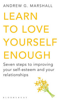 Learn to Love Yourself Enough (BOK)
